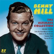 Benny Hill: the ultimate collection cover image