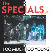 Too much too young (live) cover image