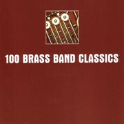 100 brass band classics cover image
