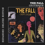Grotesque (after the Gramme) (expanded Edition)