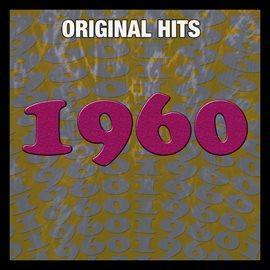 Original Hits: 1960