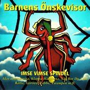 Barnens önskevisor - imse vimse spindel