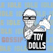 Idle Gossip (bonus Tracks Edition)
