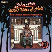 4000 volts of holt: the classic albums collection cover image