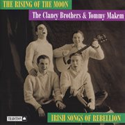 The rising of moon: irish songs of rebellion cover image