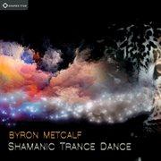Shamanic Trace Dance