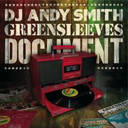 Dj andy smith: greensleeves document cover image