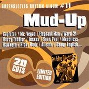 Greensleeves rhythm album #11: mud-up cover image