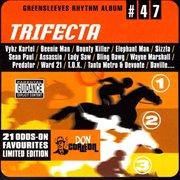 Greensleeves rhythm album #47: trifecta cover image
