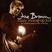 Crazy mixed-up kid: the complete pye/piccadilly recordings cover image