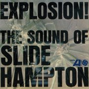 Explosion! the sound of slide hampton cover image