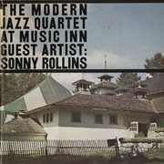 The modern jazz quartet at the music inn, vol. 2 w/sonny rollins cover image