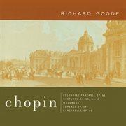 Chopin: Polonaise-fantasie Op. 61; Nocturne Op. 55, No. 2; Mazurkas Scherzo, Op. 54; Barcarolle, Op
