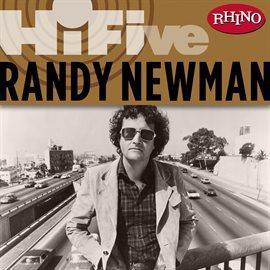Cover image for Rhino Hi-Five: Randy Newman