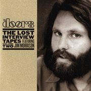 The Lost Interview Tapes Featuring Jim Morrison - Volume Two: the Circus Magazine Interview