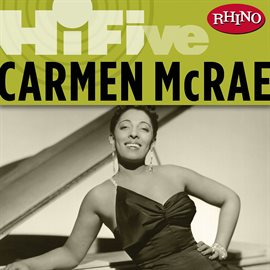 Cover image for Rhino Hi-Five: Carmen Mcrae [Live]