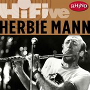 Rhino hi-five: herbie mann cover image