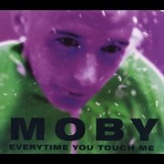 Everytime you touch me cover image