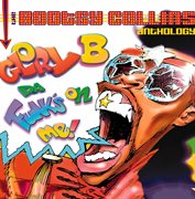 Glory B, Da Funk's on Me! the Bootsy Collins Anthology