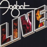 Foghat Live (remastered)