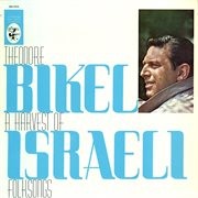 A Harvest of Israeli Folksongs