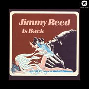 Jimmy Reed Is Back