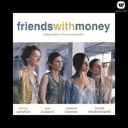 Friends with money original motion picture soundtrack cover image