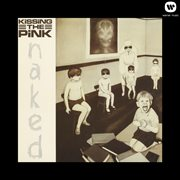Naked: Kissing the Pink cover image