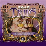 Road Trips Vol. 4 No. 4: 4/5/82 - 4/6/82 (spectrum, Philadelphia, Pa)