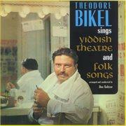 Sings Yiddish Theatre & Folk Songs