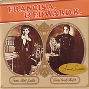 Francis a. & edward k cover image