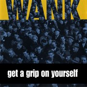 Get a grip on yourself cover image
