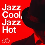 Atlantic 60th: jazz cool, jazz hot cover image