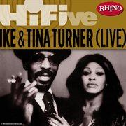 Rhino hi-five: Ike and Tina Turner Revue [live] cover image
