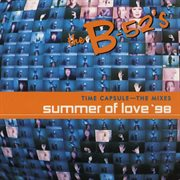 Time Capsule: the Mixes - Summer of Love '98