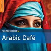 The rough guide to Arabic café cover image