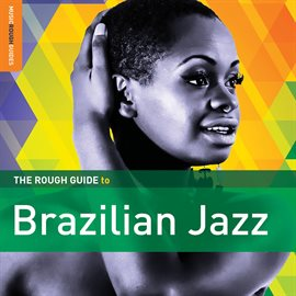 Rough Guide To Brazilian Jazz