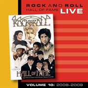 Rock and roll hall of fame volume 10: 2008-2009 cover image