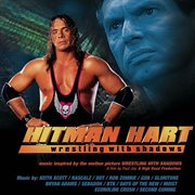 Hitman hart: wrestling with shadows (original soundtrack) cover image