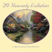 Thomas kinkade: heavenly lullabies cover image