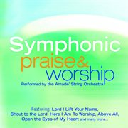 Symphonic praise & worship cover image