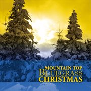 Mountain top bluegrass christmas cover image