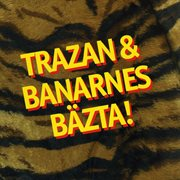 Trazan & Banarnes B̃sta