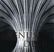 Agnus dei volumes 1 & 2 cover image