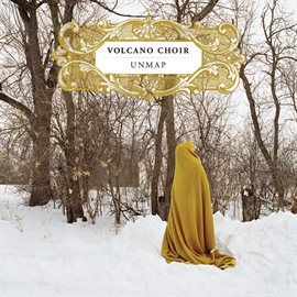 Unmap / Volcano Choir