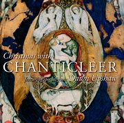 Christmas With Chanticleer & Dawn Upshaw