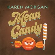 Mean Candy