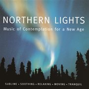 Northern Lights Vol. 2 - Music of Contemplation for A New Age [us Version]