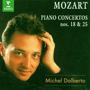 Mozart : Piano Concertos Nos 18 & 25