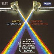 Bartok & Lutoslawski: Concertos for Orchestra